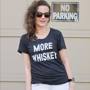 Tops - More Whiskey Graphic Tee